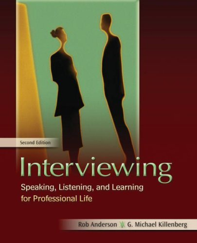 Interviewing Speaking, Listening, and Learning for Professional Life 2nd 2009 9780195367713 Front Cover