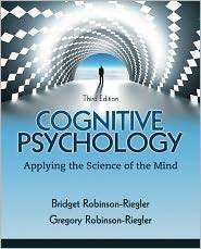 Cognitive Psychology Applying the Science of the Mind, Books a la Carte Edition 3rd 2012 edition cover