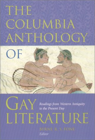 Columbia Anthology of Gay Literature Readings from Western Antiquity to the Present Day  1998 edition cover