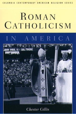 Roman Catholicism in America   1999 edition cover