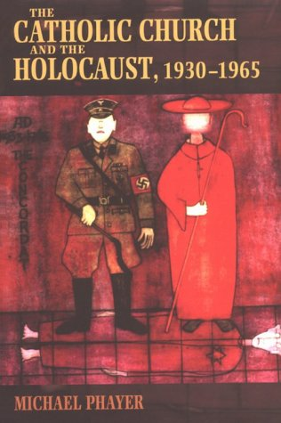 Catholic Church and the Holocaust, 1930-1965  N/A edition cover