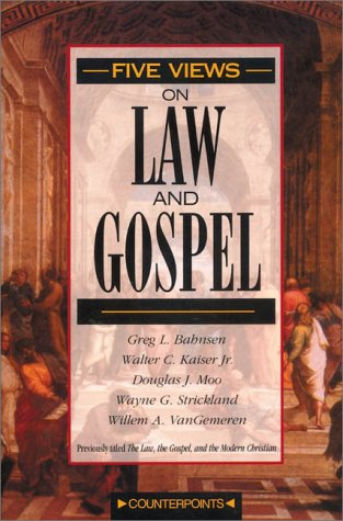Five Views on Law and Gospel   1996 edition cover