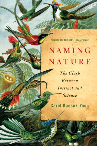 Naming Nature The Clash Between Instinct and Science  2010 edition cover
