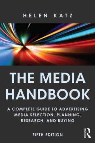 Media Handbook A Complete Guide to Advertising Media Selection, Planning, Research, and Buying 5th 2014 (Revised) edition cover