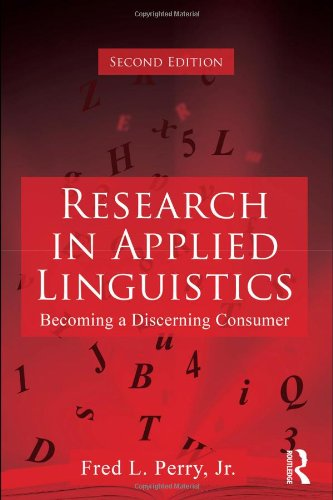 Research in Applied Linguistics Becoming a Discerning Consumer 2nd 2011 (Revised) edition cover