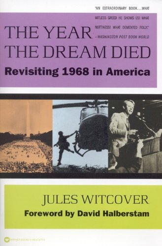 Year the Dream Died Revisiting 1968 in America  1998 edition cover