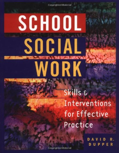 School Social Work Skills and Interventions for Effective Practice  2003 edition cover