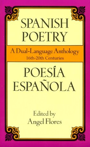 Spanish Poetry Poesia Espanola: A Dual-Language Anthology  1998 9780486401713 Front Cover