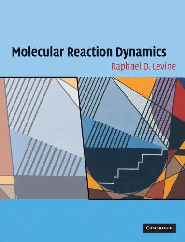 Molecular Reaction Dynamics   2009 edition cover