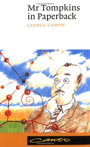 Mr. Tompkins in Paperback Comprising 'Mr. Tompkins in Wonderland' and 'Mr. Tompkins Explores the Atom'  1993 edition cover