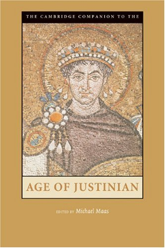 Cambridge Companion to the Age of Justinian   2004 edition cover