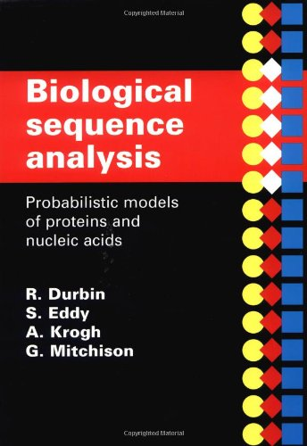 Biological Sequence Analysis Probabilistic Models of Proteins and Nucleic Acids  1998 edition cover