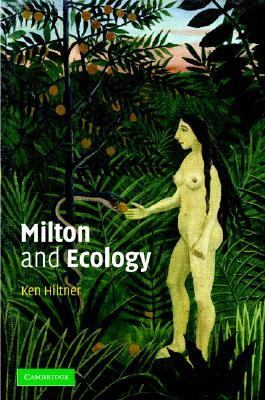 Milton and Ecology   2003 9780521830713 Front Cover
