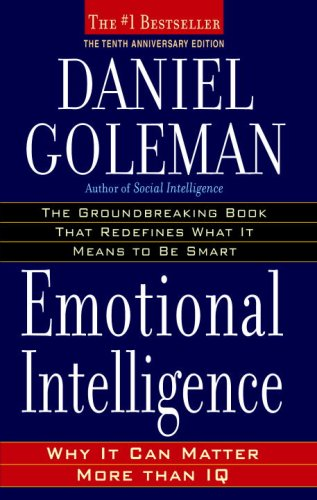Emotional Intelligence Why It Can Matter More Than IQ 10th 2005 (Anniversary) 9780553383713 Front Cover