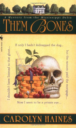 Them Bones A Mystery from the Mississippi Delta N/A 9780553581713 Front Cover