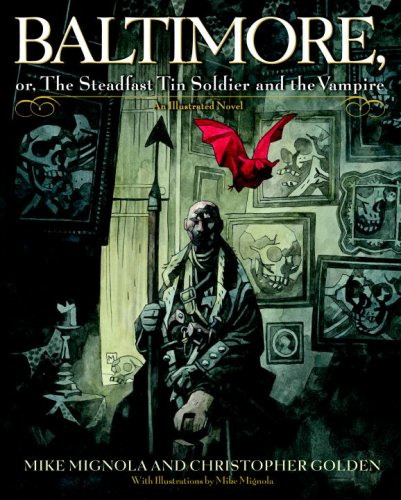 Baltimore Or, the Steadfast Tin Soldier and the Vampire  2007 edition cover