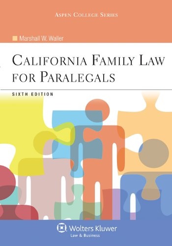 California Family Law for Paralegals  6th 2012 (Revised) edition cover