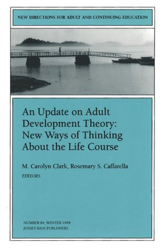 Update on Adult Development Theory - New Ways of Thinking about the Life Course New Directions for Adult and Continuing Education  2000 edition cover