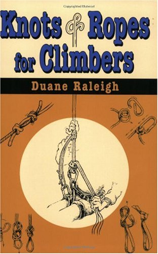 Knots and Ropes for Climbers  N/A edition cover