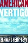 American Vertigo Traveling America in the Footsteps of Tocqueville N/A edition cover