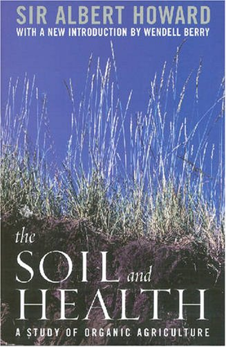 Soil and Health A Study of Organic Agriculture  2007 edition cover