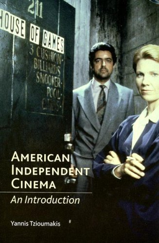 American Independent Cinema An Introduction  2006 edition cover