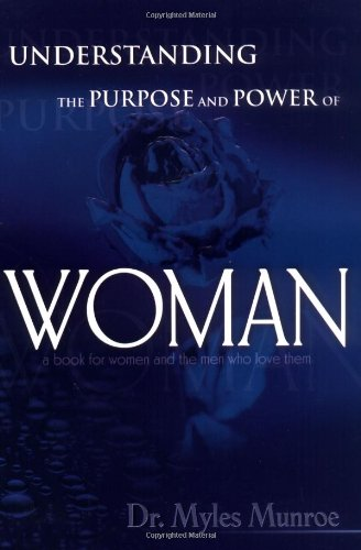Understanding the Purpose and Power of Woman  2001 edition cover