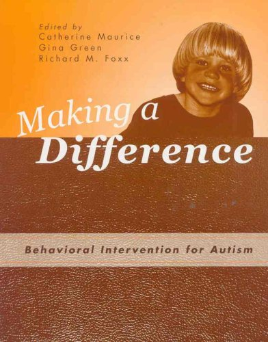Making a Difference Behavioral Intervention for Autism  2001 edition cover