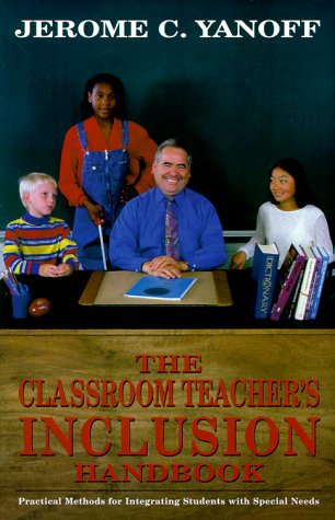 Classroom Teacher's Inclusion Handbook   2000 9780966594713 Front Cover