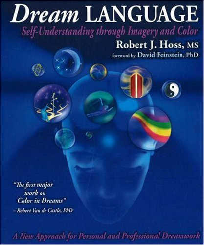 Dream Language Self-Understanding Through Imagery and Color  2005 edition cover
