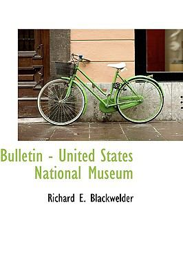 Bulletin - United States National Museum N/A 9781113636713 Front Cover
