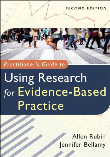 Practitioner's Guide to Using Research for Evidence-Based Practice  2nd 2012 edition cover