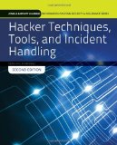 Hacker Techniques, Tools, and Incident Handling  2nd 2014 (Revised) 9781284031713 Front Cover