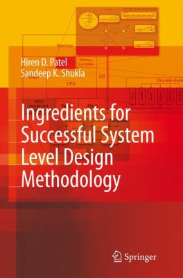 Ingredients for Successful System Level Design Methodology   2008 9781402084713 Front Cover