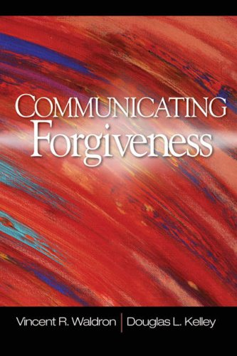 Communicating Forgiveness   2008 edition cover