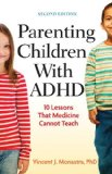 Parenting Children With ADHD: 10 Lessons That Medicine Cannot Teach  2014 edition cover