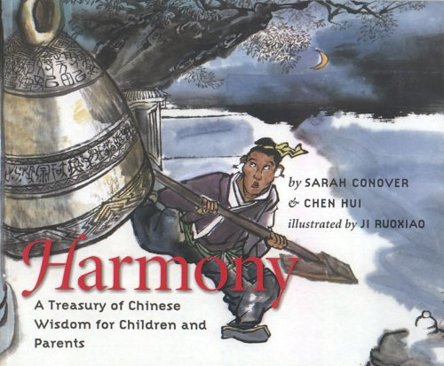 Harmony A Treasury of Chinese Wisdom for Children and Parents N/A 9781558965713 Front Cover