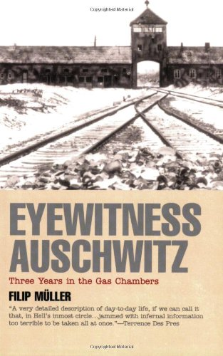 Eyewitness Auschwitz Three Years in the Gas Chambers  2000 edition cover