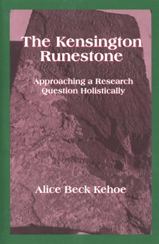 Kensington Runestone Approaching a Research Question Holistically  2005 edition cover