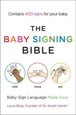 Baby Signing Bible Baby Sign Language Made Easy  2012 edition cover