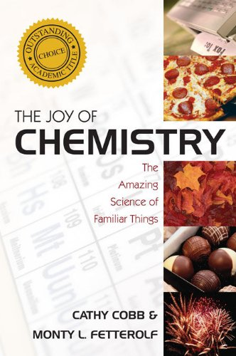 Joy of Chemistry The Amazing Science of Familiar Things  2010 edition cover