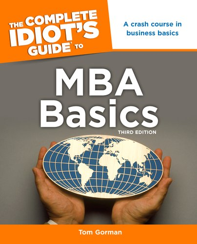 Complete Idiot's Guide to MBA Basics  3rd edition cover