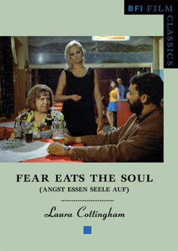 Fear Eats the Soul (Angst Essen Seele Auf)   2005 9781844570713 Front Cover
