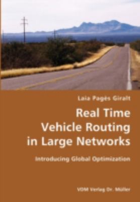 Real Time Vehicle Routing in Large Networks- Introducing Global Optimization N/A 9783836421713 Front Cover