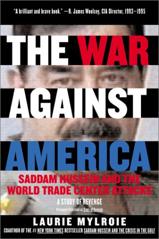 War Against America Saddam Hussein and the World Trade Center Attacks: A Study of Revenge 2nd 2001 9780060097714 Front Cover