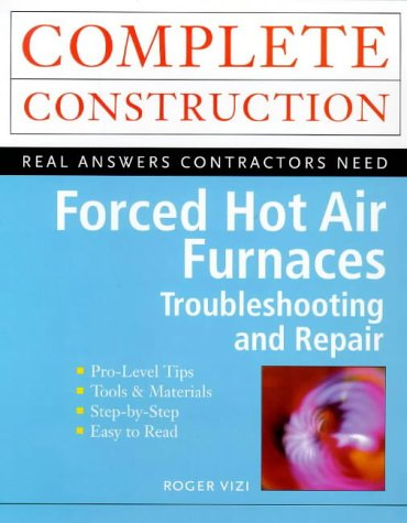 Forced Hot Air Furnaces Troubleshooting and Repair  1999 edition cover