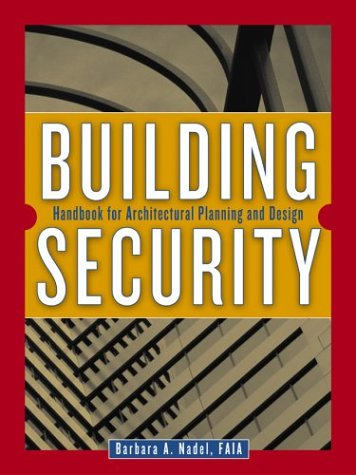 Building Security Handbook for Architectural Planning and Design  2004 edition cover