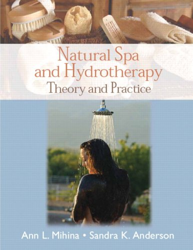 Natural Spa and Hydrotherapy Theory and Practice  2010 edition cover