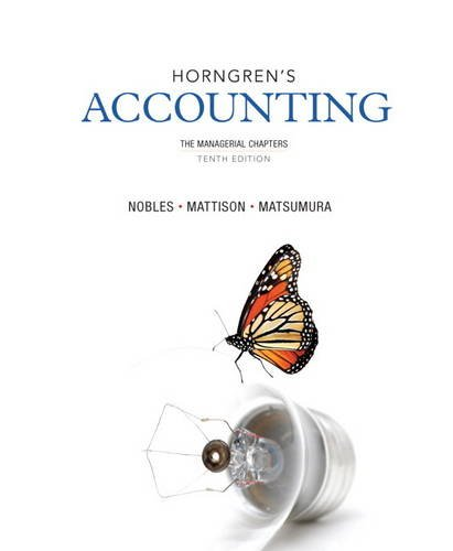 Horngren's Accounting, the Managerial Chapters  10th 2014 9780133117714 Front Cover
