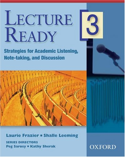 Lecture Ready, Level 3 Strategies for Academic Listening, Note-Taking, and Discussion  2006 (Student Manual, Study Guide, etc.) 9780194309714 Front Cover